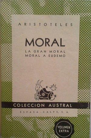 MORAL - LA GRAN MORAL - MORAL A EUDEMO