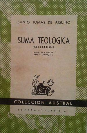 SUMA TEOLÓGICA (SELECCIÓN)