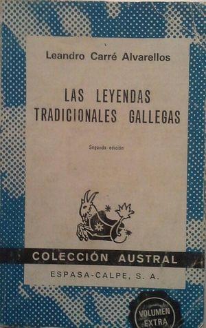 LAS LEYENDAS TRADICIONALES GALLEGAS