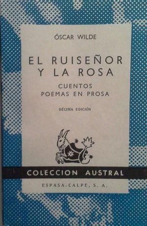 EL RUISEÑOR Y LA ROSA - CUENTOS - POEMAS EN PROSA