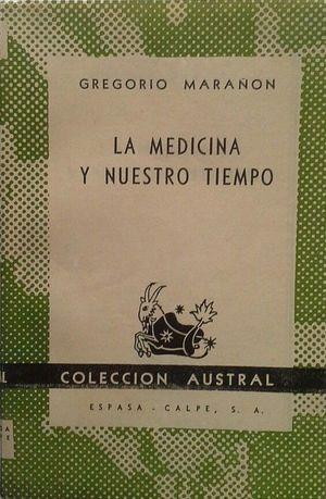 LA MEDICINA Y NUESTRO TIEMPO