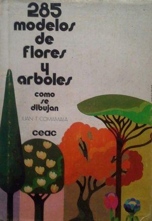 285 MODELOS DE FLORES Y ÁRBOLES - CÓMO SE DIBUJAN
