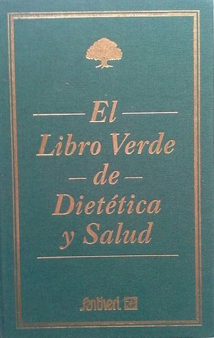 EL LIBRO VERDE DE DIETÉTICA Y SALUD - SANTIVERI