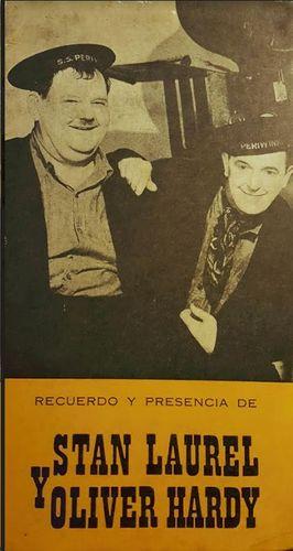 RECUERDOS Y PRESENCIA DE STAN LAUREL Y HOLIVER HARDY