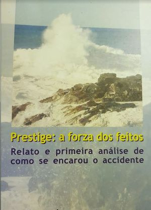 PRESTIGE: A FORZA DOS FEITOS