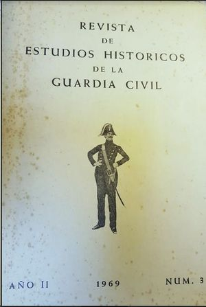 REVISTA DE ESTUDIOS HISTORICOS DE LA GUARDIA CIVIL