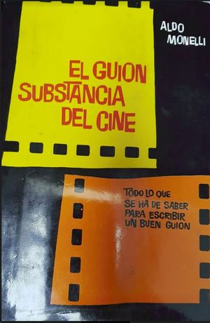 EL GUION SUBSTANCIA DEL CINE
