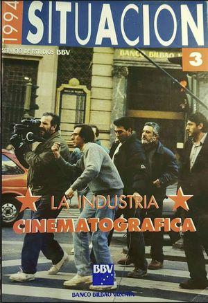LA INDUSTRIA CINEMATOGRAFICA 3