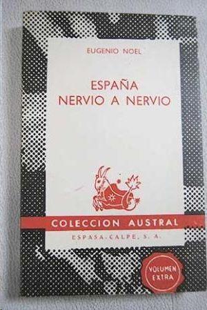 ESPAÑA NERVIO A NERVIO