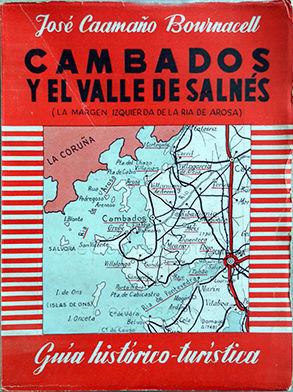 CAMBADOS Y EL VALLE DE SALNÉS
