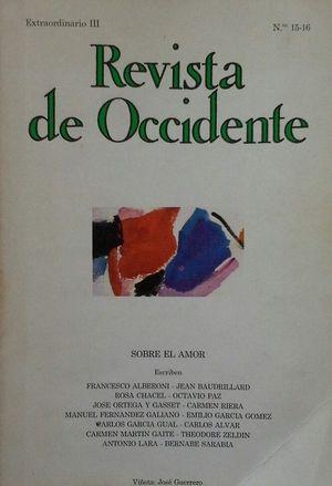 REVISTA DE OCCIDENTE Nº 15-16 - EXTRAORDINARIO III SOBRE EL AMOR - AGOSTO-SEPTIEMBRE DE 1982