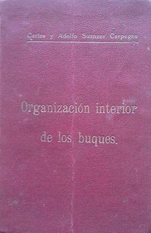 ORGANIZACIÓN INTERIOR DE LOS BUQUES DE LA ARMADA
