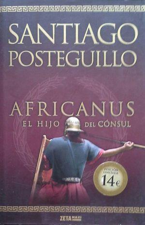 AFRICANUS - EL HIJO DEL CÓNSUL (TRILOGÍA AFRICANUS 1)