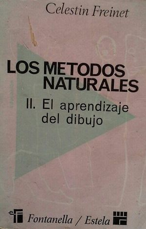 LOS MÉTODOS NATURALES II - EL APRENDIZAJE DEL DIBUJO