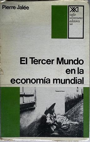 -EL TERCER MUNDO Y LA ECONOMIA MUNDIAL