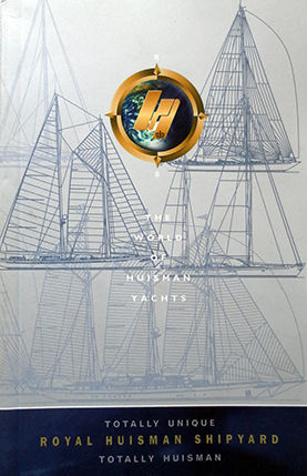THE WORD OF HUISMAN YACHTS
