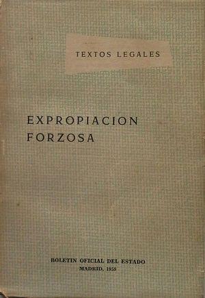 LEY DE EXPROPIACIÓN FORZOSA DE 16 DE DICIEMBRE DE 1954 - BOE DE 17 DE DICIEMBRE DE 1954