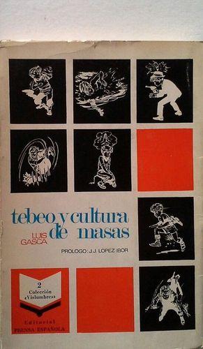 TEBEO Y CULTURA DE MASAS