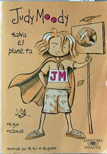JUDY MOODY SALVA EL PLANETA NR+
