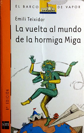 LA VUELTA AL MUNDO DE LA HORMIGA MIGA