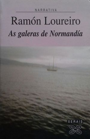 AS GALERAS DE NORMANDÍA