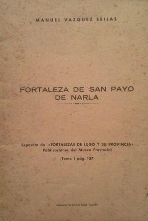 FORTALEZA DE SAN PAYO DE NARLA
