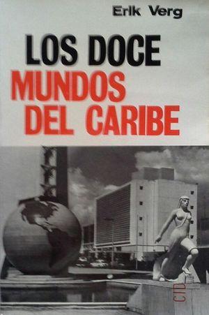 LOS DOCE MUNDOS DEL CARIBE