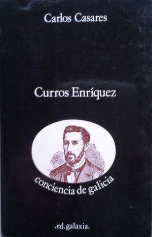CURROS ENRÍQUEZ - CONCIENCIA DE GALICIA