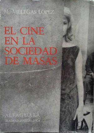 EL CINE EN LA SOCIEDAD DE MASAS