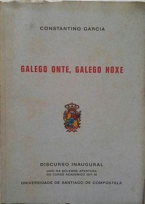 GALEGO ONTE, GALEGO HOXE