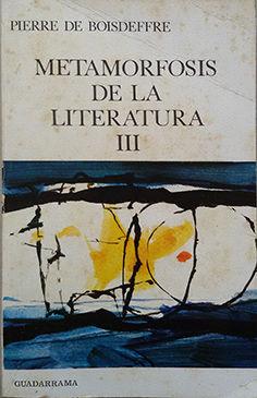 LA METAMORFOSIS DE LA LITERATURA III