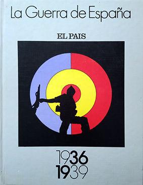 LA GUERRA DE ESPAÑA 1936 -1939