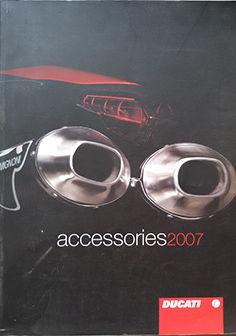 DUCATI ACCESSORIES 2007