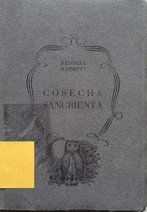 COSECHA SANGRIENTA