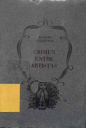 CRIMEN ENTRE ARTISTAS
