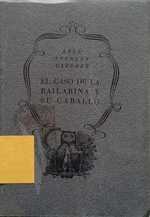 EL CASO DE LA BAILARINA Y SU CABALLO