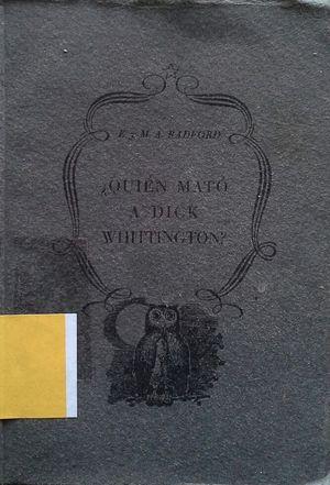 ¿QUIÉN MATÓ A DICK WHITTINGTON?