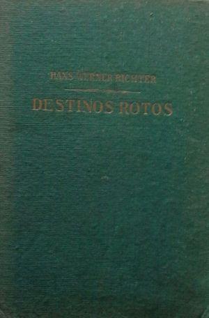 DESTINOS ROTOS
