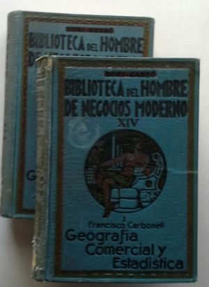 GEOGRAFÍA COMERCIAL Y ESTADÍSTICA - TOMO I: EUROPA, AMÉRICA DEL NORTE, CENTRAL Y ANTILLAS - Y TOMO II: SUDAMÉRICA, ASIA, ÁFRICA Y OCEANÍA