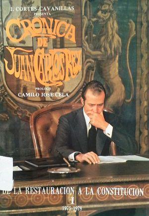 CRÓNICA DE JUAN CARLOS REY - TOMO I 1975-1978