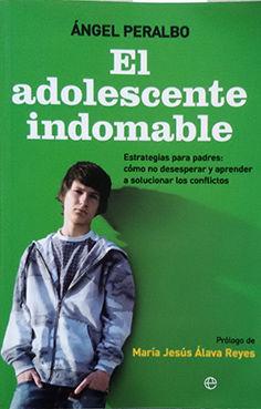 EL ADOLESCENTE INDOMABLE
