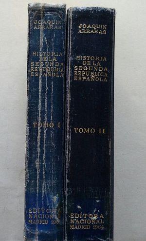 HISTORIA DE LA SEGUNDA REPÚBLICA ESPAÑOLA - DOS TOMOS