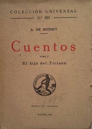 CUENTOS DE ALFRED DE MUSSET -TOMO V: EL HIJO DE TICIANO