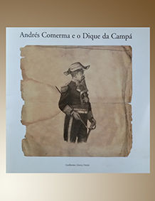 ANDRES COMERMA E O DIQUE DA CAMPA
