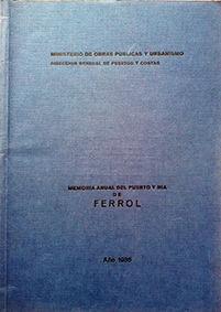 MEMORIA ANUAL DEL PUERTO Y RIA DE FERROL