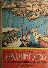 LA NAVEGACION Y LA PESCA -  2ª PARTE