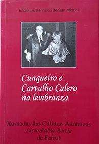 CUNQUEIRO E CARVALHO CALERO NA LEMBRANZA