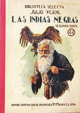 LAS INDIAS NEGRAS - SEGUNDA PARTE: EL ÚLTIMO PENITENTE