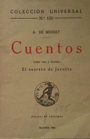CUENTOS DE ALFRED DE MUSSET -TOMO VIII Y ÚLTIMO - EL SECRETO DE JAVOTTE