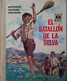 EL BATALLON DE LA SELVA